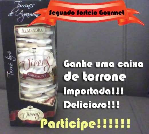 Torrones d'Agramunt  SORTEIO GOURMET 2009!!!